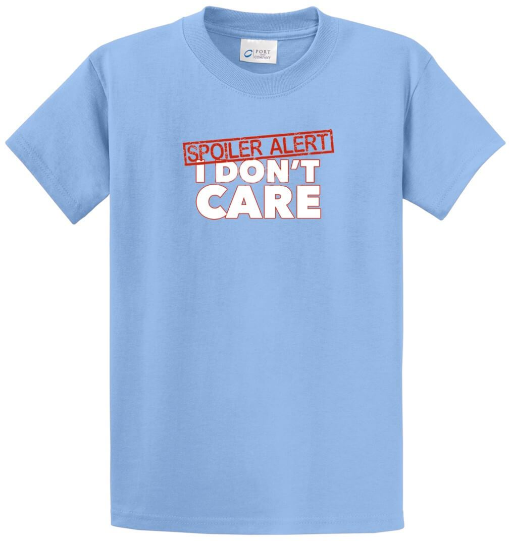 Spoiler Alert I Don'T Care Printed Tee Shirt-1