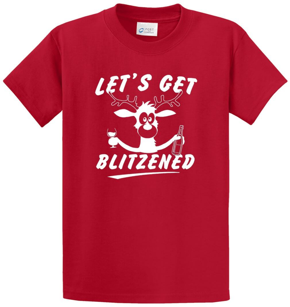 Let'S Get Blitzened Printed Tee Shirt-1