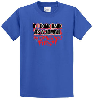 Come Back As A Zombie Printed Tee Shirt