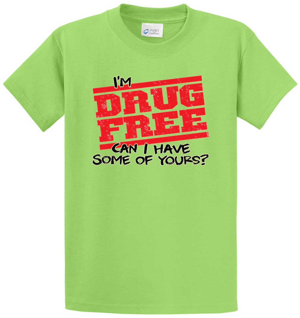 Im Drug Free Printed Tee Shirt-1