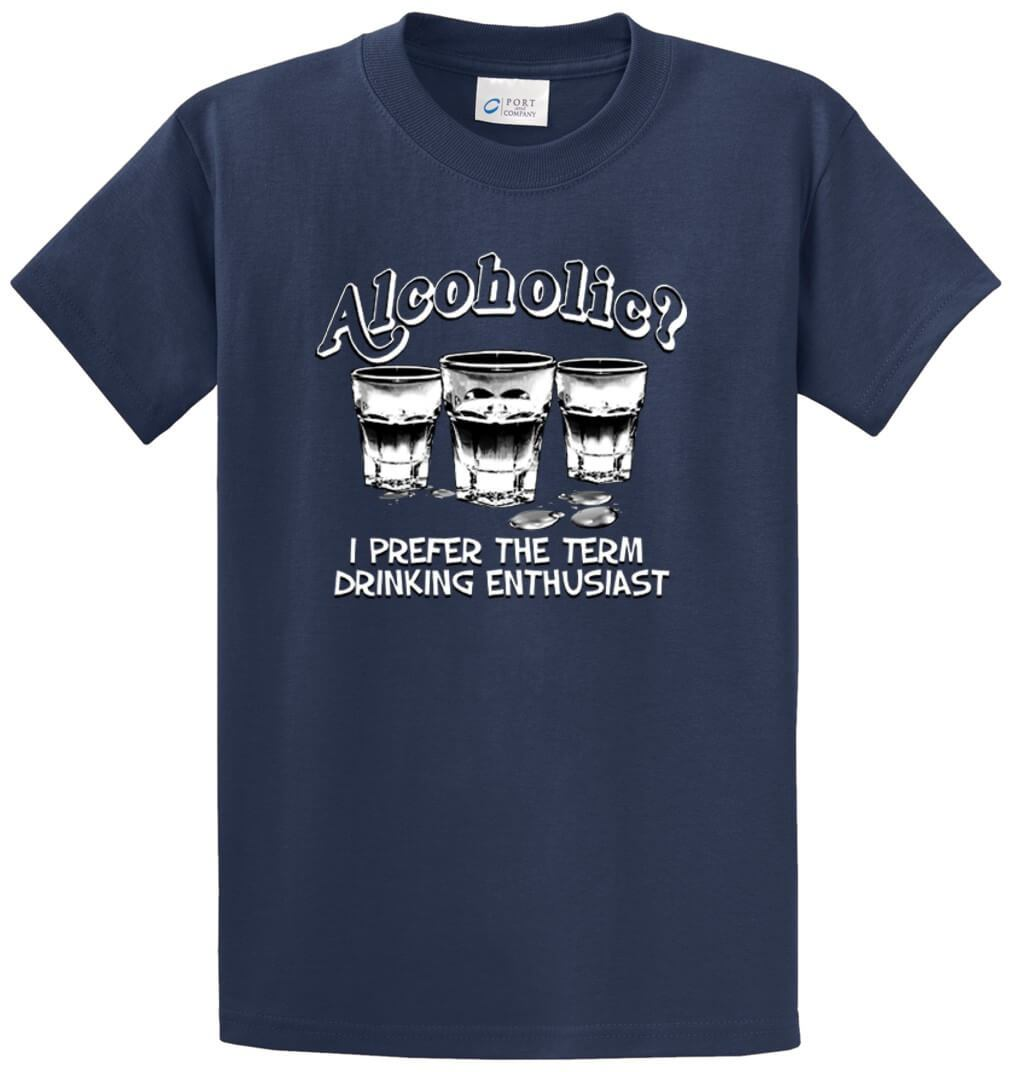 Alcoholic? … Drinking Enthusiast Printed Tee Shirt-1