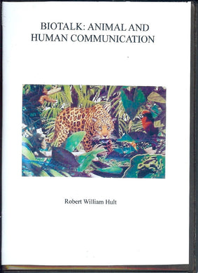 Biotalk: Animal and Human Communication
