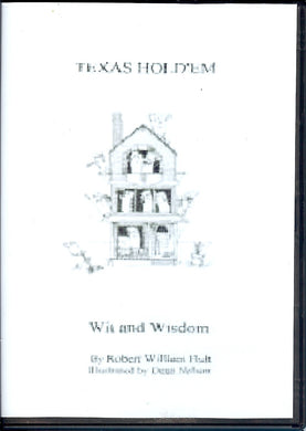 Texas Hold'em: Wit and Wisdom