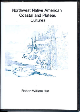 Northwest Native American Coastal and Plateau Cultures