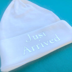 'Just Arrived' Baby Hat