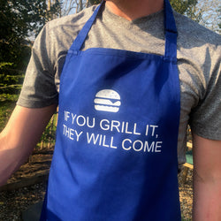 'If you grill it they will come' Men's Apron