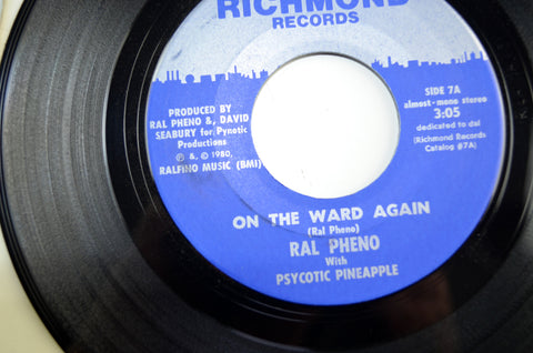 Ral Pheno & Psycotic Pineapple On The Ward Again Richmond Records NOS 45RPM