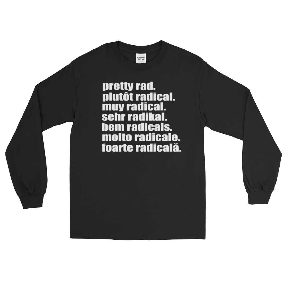 Pretty Rad Languages - White Print - Long Sleeve T-Shirt