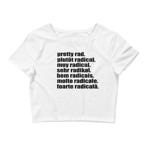 Pretty Rad Languages - Black Print - Women's Crop Tee