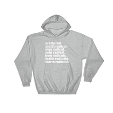 Pretty Rad Languages - White Print - Hooded Sweatshirt