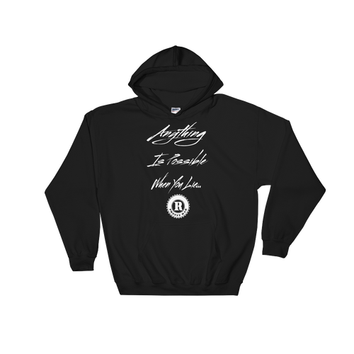 Anything Is Possible... Hoodie