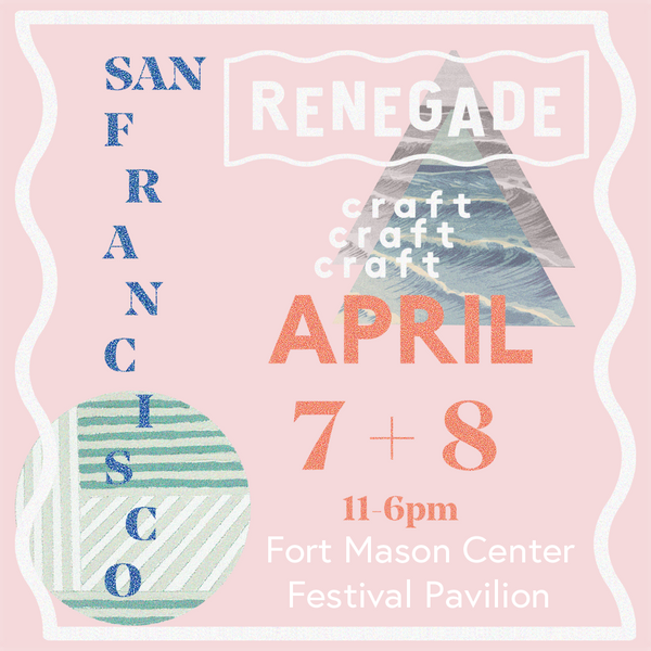 2018 Spring SF Renegade Craft Fair Flyer