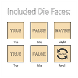 True or False - Dice with Selectable Faces