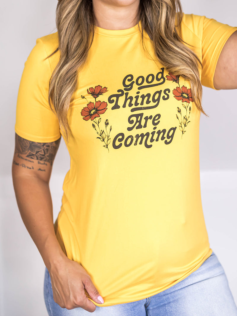 Good Things Coming Graphic Tee