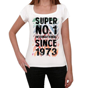 1973, Super No.1 Since 1973 Women's T-shirt White Birthday Gift 00505 - ultrabasic-com