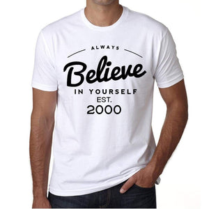 2000 Always Believe White Mens Short Sleeve Round Neck T-Shirt 00327 - White / S - Casual