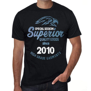 2010 Special Session Superior Since 2010 Mens T-Shirt Black Birthday Gift - Black / Xs - Casual