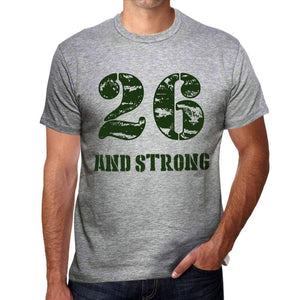 26 And Strong Men's T-shirt Grey Birthday Gift - Ultrabasic