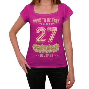 '27, Born to be Free Since 27 Womens T shirt Pink Birthday Gift 00533 - ULTRABASIC