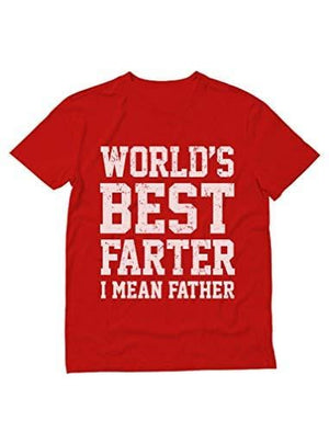 Men's T-shirt Funny Shirt for Dads, World's Best Farter, I Mean Father T-Shirt <span>Red</span>