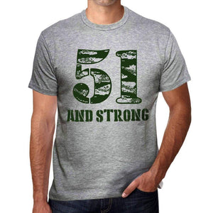 51 And Strong Men's T-shirt Grey Birthday Gift - Ultrabasic