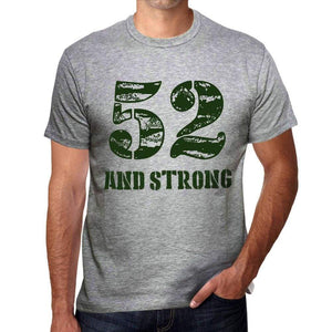 52 And Strong Men's T-shirt Grey Birthday Gift - Ultrabasic