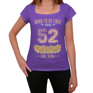 52 Born To Be Free Since 52 Womens T Shirt Purple Birthday Gift 00534 - Purple / Xs - Casual