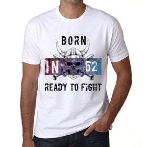 52 Ready To Fight Mens T-Shirt White Birthday Gift 00387 - White / Xs - Casual