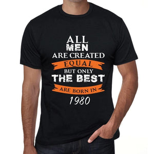 Homme Tee Vintage T Shirt 1980, Only The Best are Born in 1980
