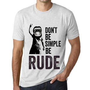 Men's Graphic T-Shirt Don't Be Simple Be RUDE Vintage White - Ultrabasic