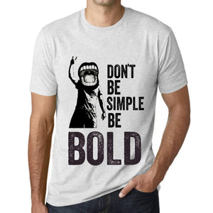 Men's Graphic T-Shirt Don't Be Simple Be BOLD Vintage White - Ultrabasic