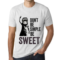 Men's Graphic T-Shirt Don't Be Simple Be SWEET Vintage White - Ultrabasic