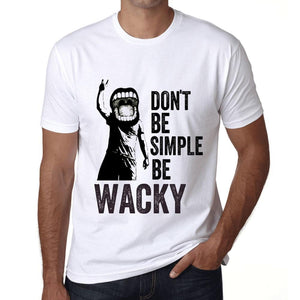 Men's Graphic T-Shirt Don't Be Simple Be WACKY White - Ultrabasic
