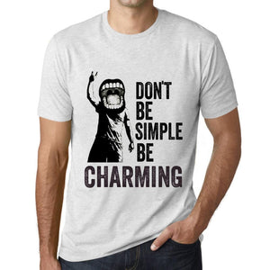 Men's Graphic T-Shirt Don't Be Simple Be CHARMING Vintage White - Ultrabasic