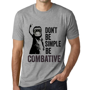 Men's Graphic T-Shirt Don't Be Simple Be COMBATIVE Grey Marl - Ultrabasic