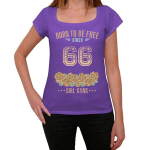 66 Born To Be Free Since 66 Womens T Shirt Purple Birthday Gift 00534 - Purple / Xs - Casual