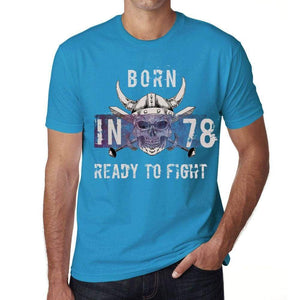 78 Ready To Fight Mens T-Shirt Blue Birthday Gift 00390 - Blue / Xs - Casual