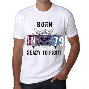 79 Ready To Fight Mens T-Shirt White Birthday Gift 00387 - White / Xs - Casual