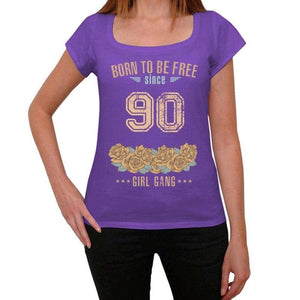 90 Born To Be Free Since 90 Womens T Shirt Purple Birthday Gift 00534 - Purple / Xs - Casual