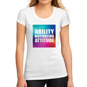 Women's Graphic T-Shirt Ability Motivation Attitude White - Ultrabasic