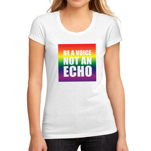 Women's Graphic T-Shirt Be a Voice not an Echo White - Ultrabasic