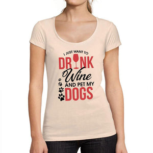 Just Want to Drink Wine & Pet my Dog Womens T Shirt