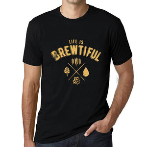 Graphic Unisex Life is Brewtiful T-Shirt Beer Casual Men's Tee Black-fashion-t-shirts-Ultrabasic