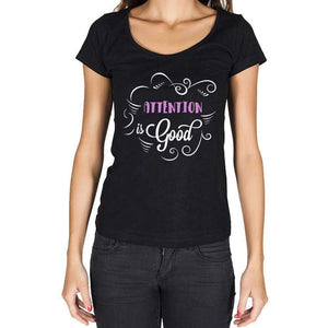 Attention Is Good Womens T-Shirt Black Birthday Gift 00485 - Black / Xs - Casual