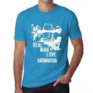Badminton Real Men Love Badminton Mens T Shirt Blue Birthday Gift 00541 - Blue / Xs - Casual