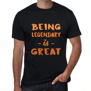 Being Legendary Is Great Black Mens Short Sleeve Round Neck T-Shirt Birthday Gift 00375 - Black / Xs - Casual