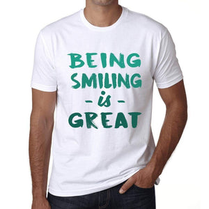 Being Smiling Is Great White Mens Short Sleeve Round Neck T-Shirt Gift Birthday 00374 - White / Xs - Casual