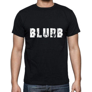 Blurb Mens Short Sleeve Round Neck T-Shirt 5 Letters Black Word 00006 - Casual