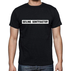 Ceiling Contractor t shirt, mens t-shirt, occupation, S Size, Black, Cotton - ULTRABASIC