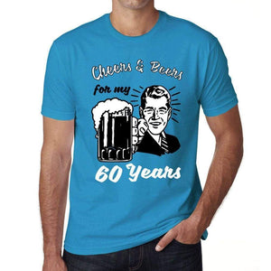 Cheers And Beers For My 60 Years Mens T-Shirt Blue 60Th Birthday Gift 00417 - Blue / Xs - Casual